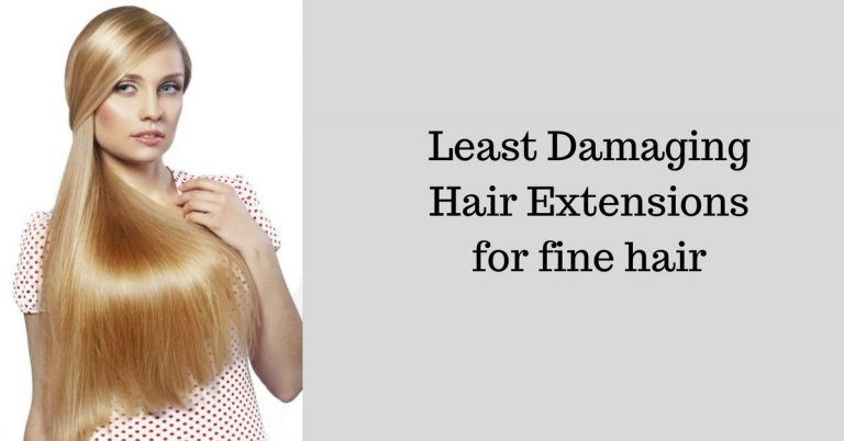 least damaging hair extensions